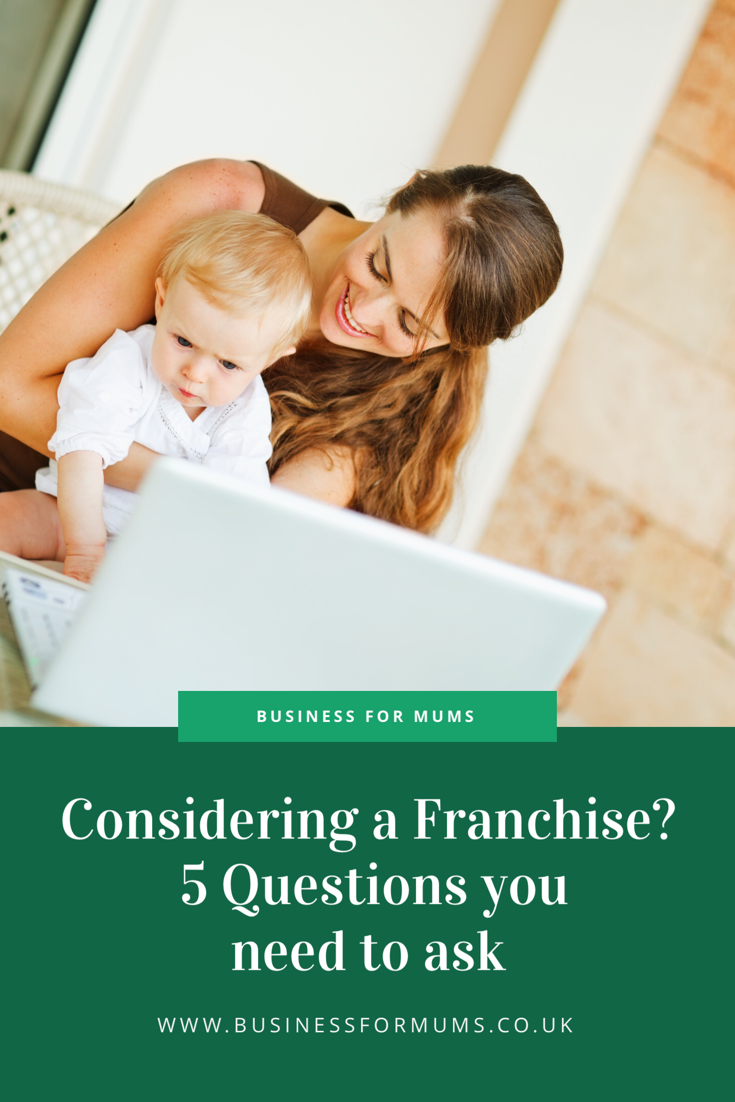 Considering a franchise? Here are 5 questions you need to ask.